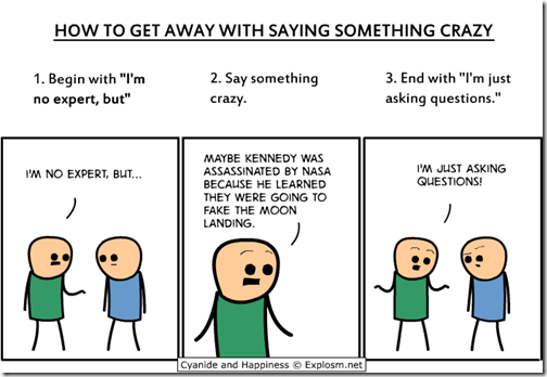How to get away with saying something crazy - Cyanide and Happiness